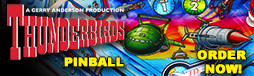 Thunderbirds pinball Order Now