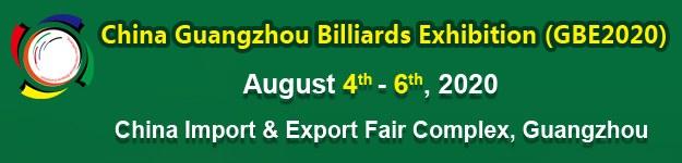 14th China Guangzhou Billiards Exhibition (GBE) 2020