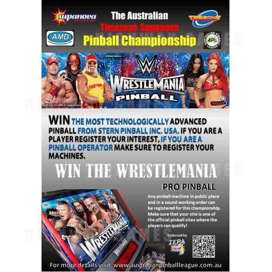 Australian Timezone Supanova Pinball Championship Top Prize - WWE Wrestlemania Pro from Stern - Australian Timezone Supanova Pinball Championship Flyer
