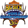 Big Buck World Championships 2015 Opens October 23rd