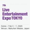 7th Live Entertainment Expo TOKYO 2020 Pre-Show Report